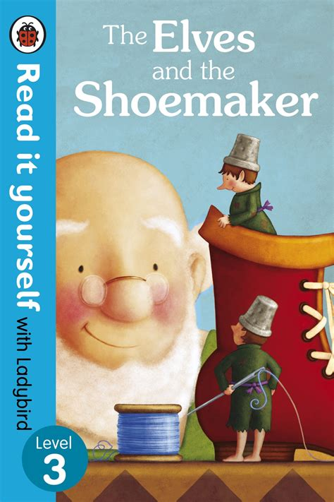 The Elves and the Shoemaker - Ladybird Education