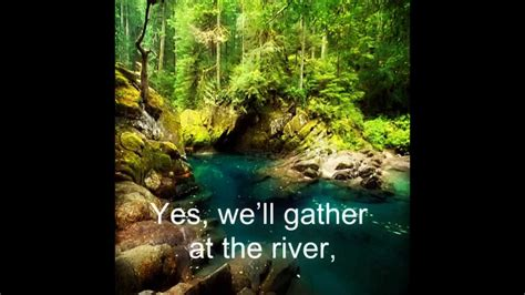 Shall We Gather at The River - YouTube