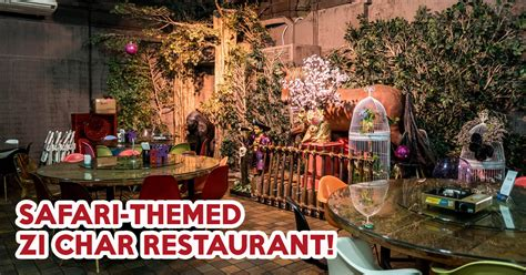 Cafe 566 Review: Safari-Themed Zi Char Restaurant At